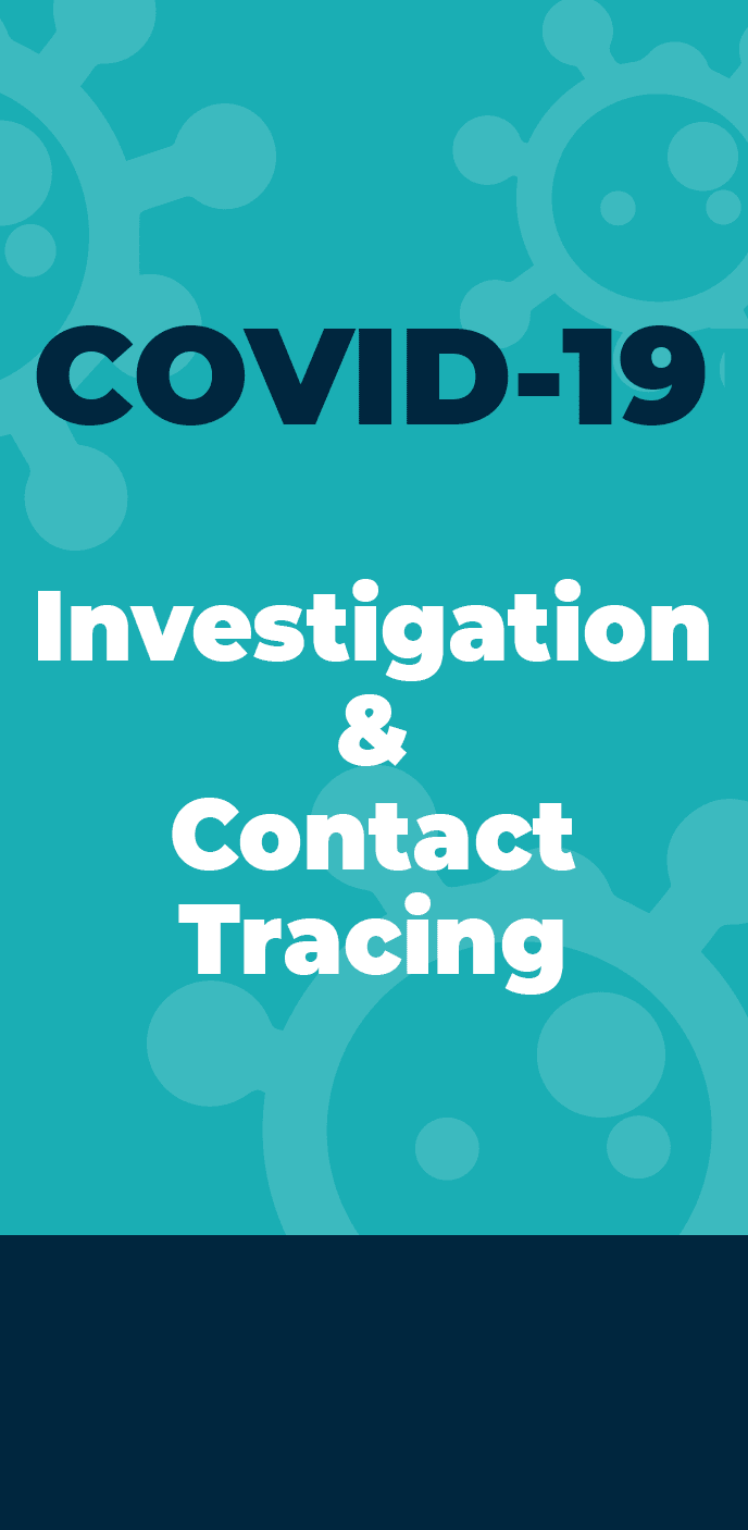 Investigation and Contact Tracing